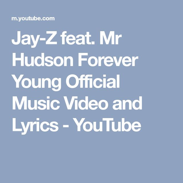 Jay-Z feat. Mr Hudson Forever Young Official Music Video and Lyrics - YouTube