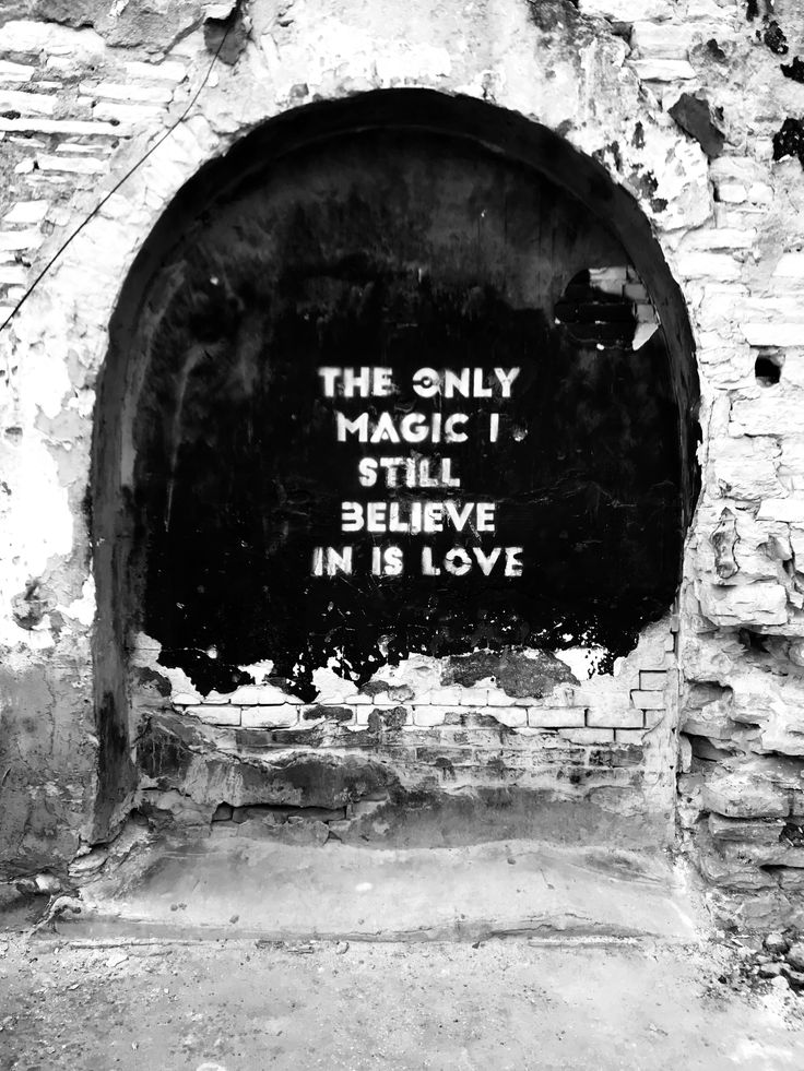 """The only magic I still believe in is love."" Austin, TX"