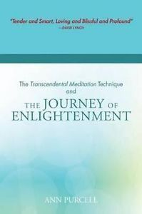 NEW The Transcendental Meditation Technique and the Journey of Enlightenment