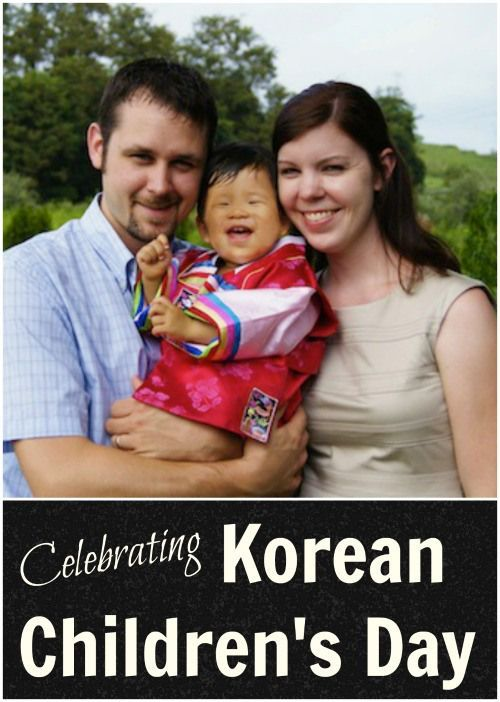 Celebrating Korean Children's Day- traditions and ideas, written by an adoptive mom.