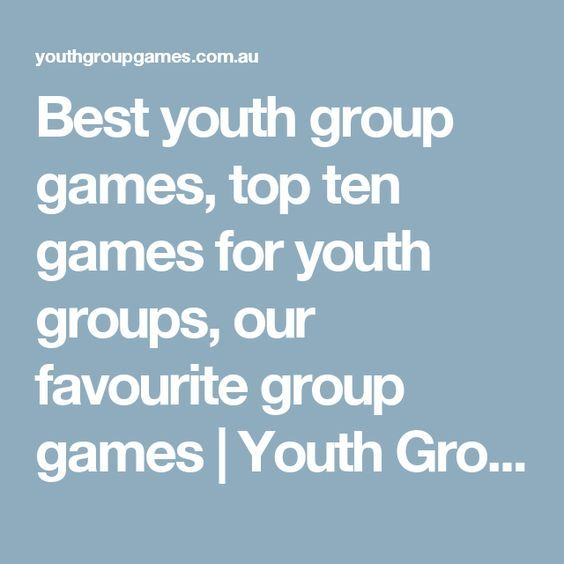 Best youth group games, top ten games for youth groups, our favourite group games | Youth Group Games | Games, ideas, icebreakers, activities for youth groups, youth ministry and churches.