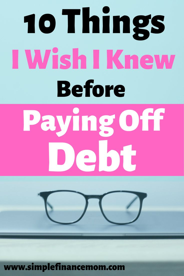 10 Things I Wish I Knew Before Paying Off Debt
