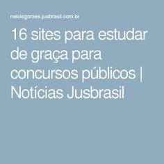 16 sites para estudar de graça para concursos públicos | Notícias Jusbrasil