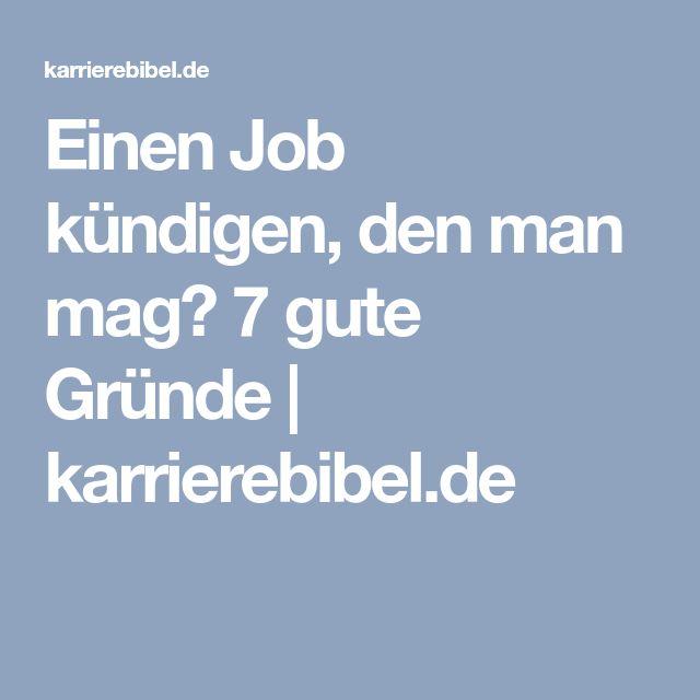 Einen Job kündigen, den man mag? 7 gute Gründe | karrierebibel.de