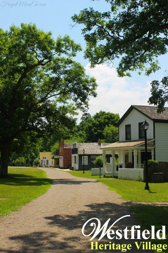 Explore Early Canadian Culture at Westfield Heritage Village #HamiltonHaltonBrant - Frugal Mom Eh!