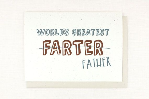 Fathers Day Card from kids or spouse, worlds greatest farter, worlds greatest dad, funny & silly humorous