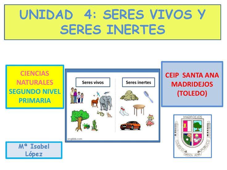 UNIDAD 4: SERES VIVOS Y SERES INERTES