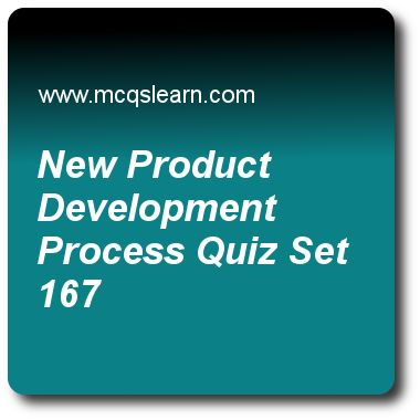 New Product Development Process Quizzes:   BBA marketing priciples Quiz 167 Questions and Answers - Practice marketing quizzes based questions and answers to study new product development process quiz with answers. Practice MCQs to test learning on new product development process, microenvironment, online marketing presence, what is a product, product life cycle strategies quizzes. Online new product development process worksheets has study guide as 'idea-reducing stage' in new product..