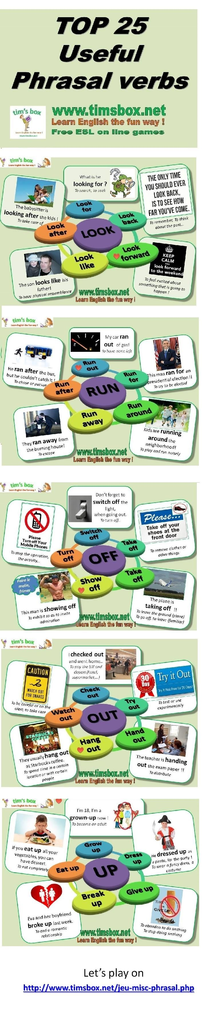 top 25 useful phrasal verbs -         Repinned by Chesapeake College Adult Ed. We offer free classes on the Eastern Shore of MD to help you earn your GED - H.S. Diploma or Learn English (ESL) .   For GED classes contact Danielle Thomas 410-829-6043 dthomas@chesapeake.edu  For ESL classes contact Karen Luceti - 410-443-1163  Kluceti@chesapeake.edu .  www.chesapeake.edu