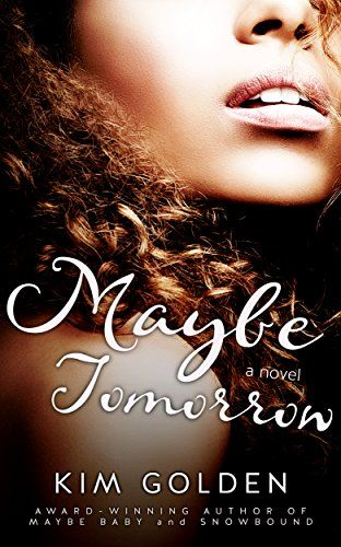 Maybe Tomorrow: a Maybe... novel Echo Books - Stockholm