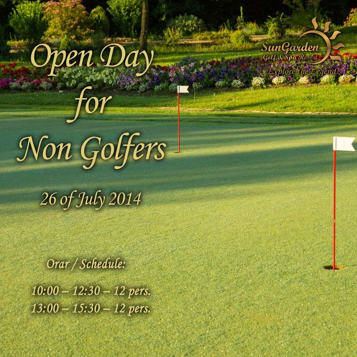 We are inviting you to learn Golf !  Saturday the Green it's yours: Free Day for NonGolfers!  Register now: http://sungardenresort.ro/news-archive/125-open-day-for-non-golfers-26-july