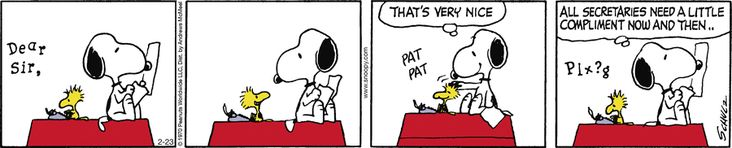 """""""All secretaries need a little compliment now and then."""" ~ Peanuts"""