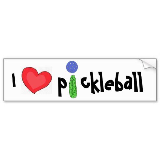 I love pickleball bumper sticker #pickleball #bumpersticker #funny #sports #pickles And www.zazzle.com/naturesmiles*