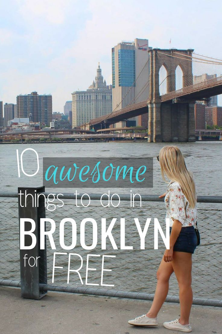 10 Awesome Things To Do in Brooklyn for Free! in 2019 | New York