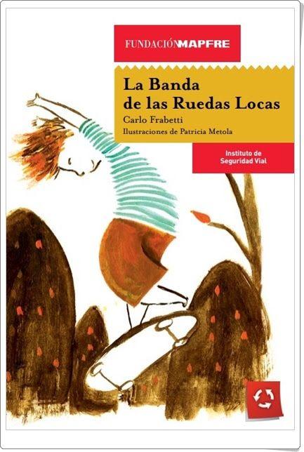 """""""La Banda de las Ruedas Locas"""" de Carlo Frabetti"""
