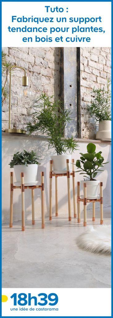 Tuto : Fabriquez un support tendance pour plantes en bois et cuivre