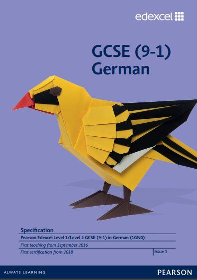 Edexcel German GCSE (1GN0) Specification. Exam June 2018 onwards. http://qualifications.pearson.com/content/dam/pdf/GCSE/German/2016/specification-and-sample-assessments/Specification-Pearson-Edexcel-Level-1-Level-2-GCSE-9-1-German.pdf