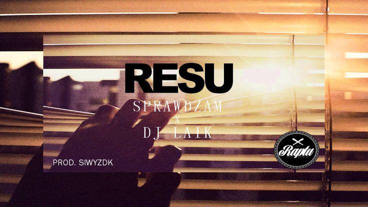 Resu - Sprawdzam ft Dj Laik  ( PROD. SiwyZdk)