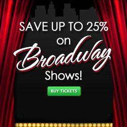 Скидки на билеты на лучшие мюзиклы и спектакли на Бродвее! Купить онлайн билеты на бродвейские мюзиклы и шоу по лучшим ценам! Broadway Show Tickets Save up to 25%! Buy Online Broadway Show Tickets!