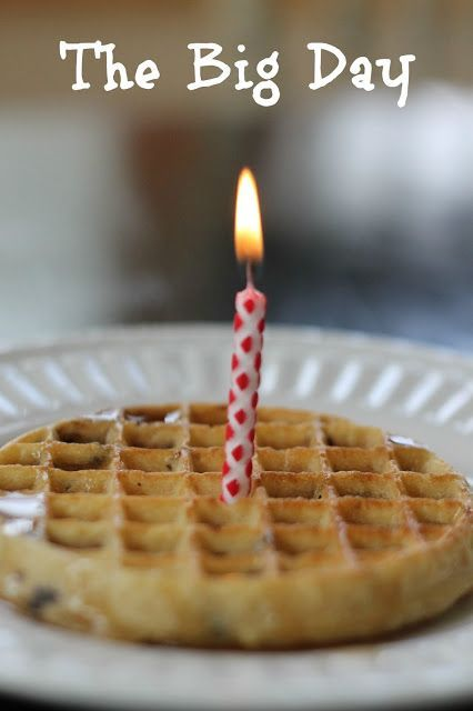 """Sing """"Happy Back to School Day"""" to kids on first day of school. Plus a candle for each year in waffle."""