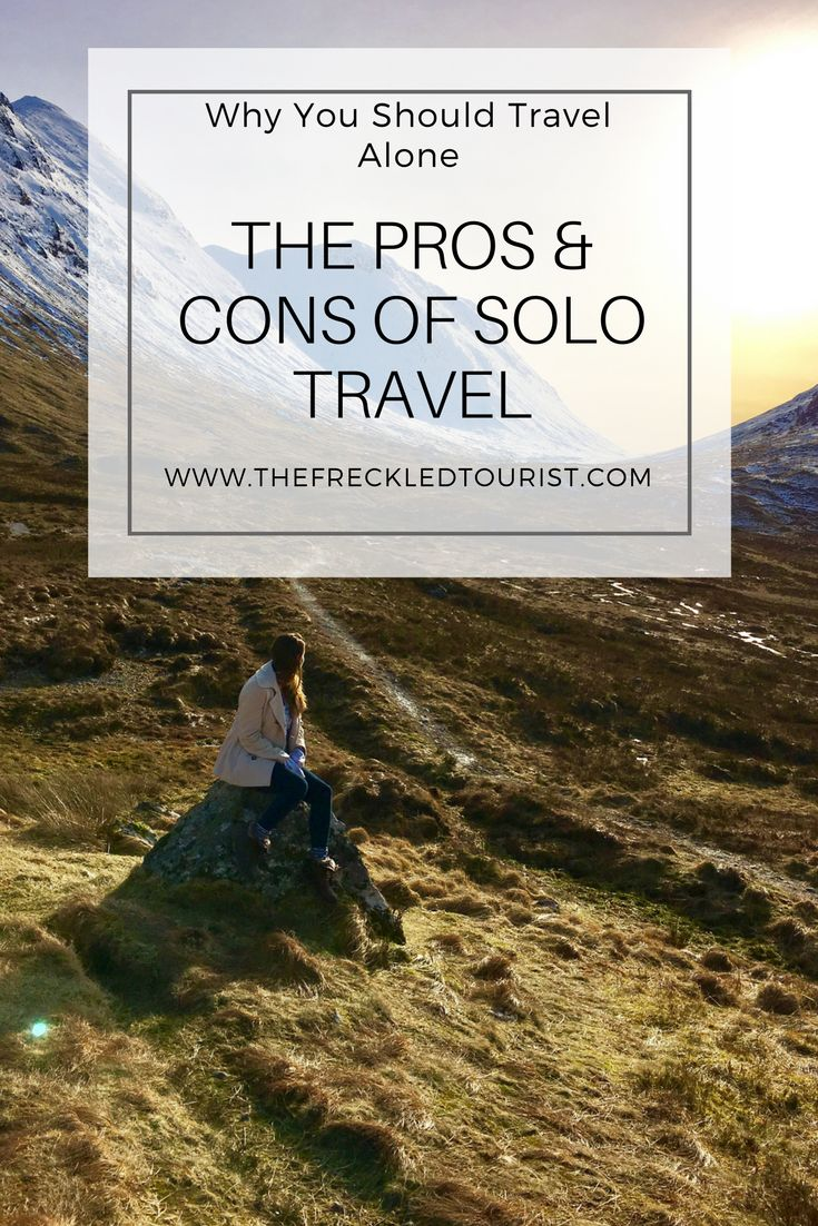 Solo travel tips. The pros and cons of solo travel.