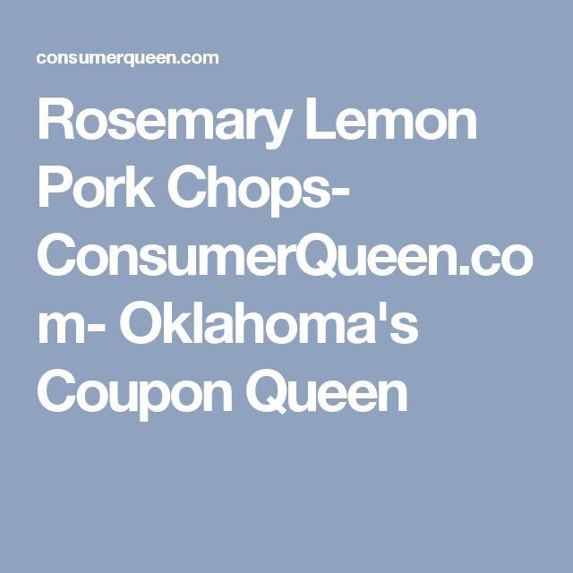 Rosemary Lemon Pork Chops- ConsumerQueen.com- Oklahoma's Coupon Queen