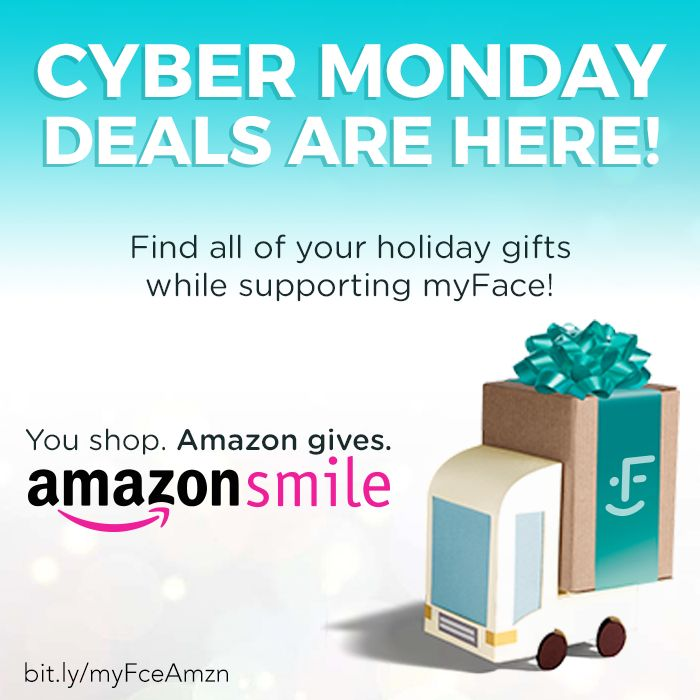 #CYBERMonday is here! Take advantage of today's #deals while supporting myFace on #Amazon!  #AmazonSmile #Holiday #Shopping