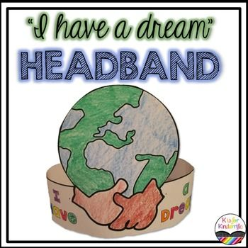"""This is a cute Martin Luther King Jr  headband that students can decorate and color. The words """"I Have a Dream"""" are on the front of the band, below a picture of the world with two holding hands! For best results, print and glue or tape onto a sentence strip or similar sized paper."""