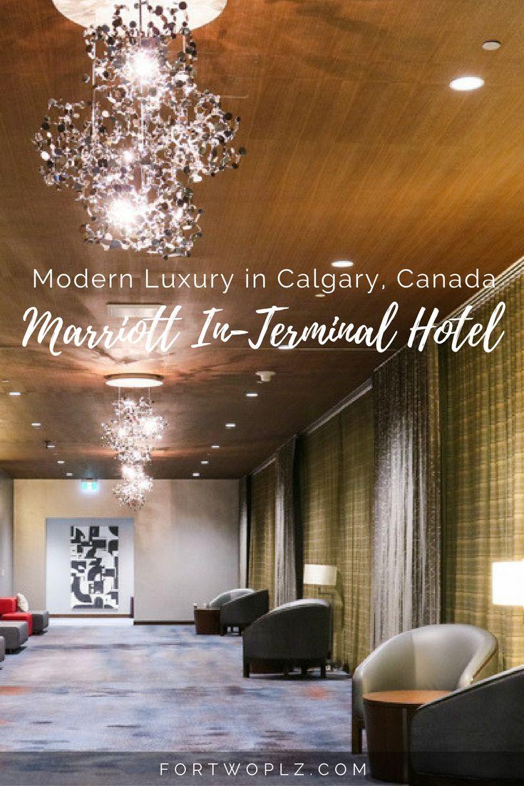 Enjoy Modern Luxury At Calgary Airport Marriott In Terminal Hotel