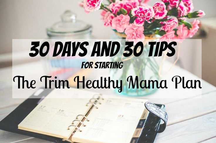 If you want to get started on the Trim Healthy Mama plan, then these tips will help you to get on plan in 30 days. Ideal for all Trim Healthy Mama beginners!!