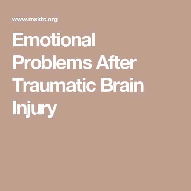 Emotional Problems After Traumatic Brain Injury