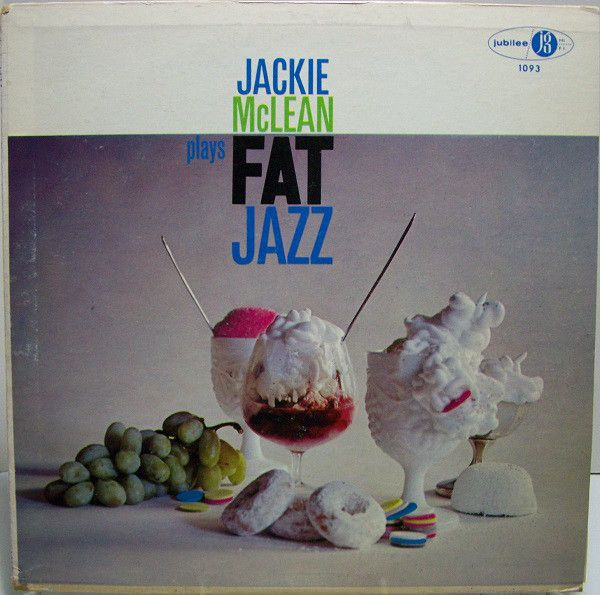 Jackie McLean Sextet - Fat Jazz at Discogs