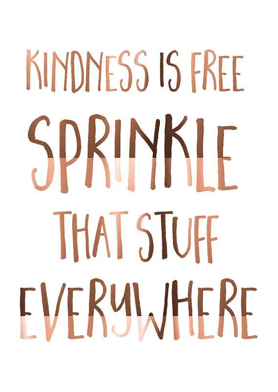 COPPER foil print // Kindness is free // Sprinkle that stuff everywhere // daily kindness // Inspirational quote // Foiled Poster in copper LARGE A3 Copper Foil Print Kindness is free by PeppaPennyPrints