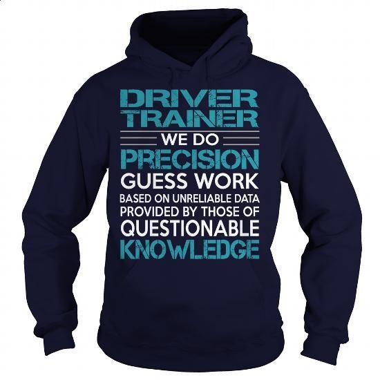 Awesome Tee For Driver Trainer - #plain black hoodie #college sweatshirt. GET YOURS => https://www.sunfrog.com/LifeStyle/Awesome-Tee-For-Driver-Trainer-99489560-Navy-Blue-Hoodie.html?id=60505