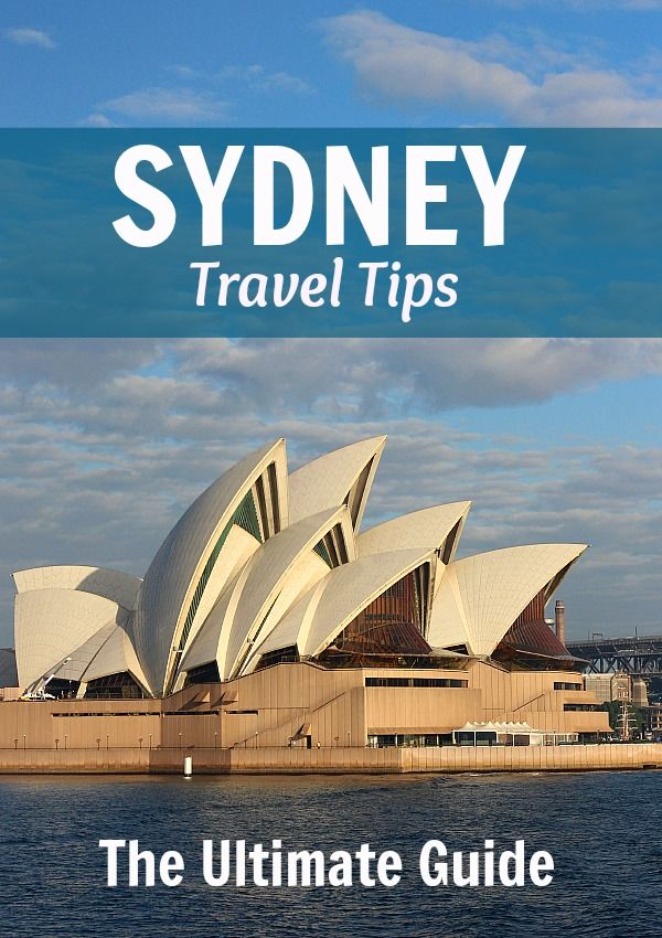 Sydney Travel Tips - The Ultimate Guide on things to see and do in Sydney, Australia