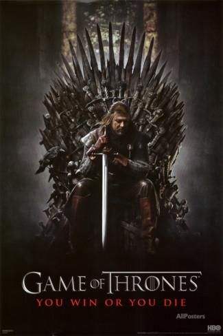 Game of Thrones – You Win or You Die Posters