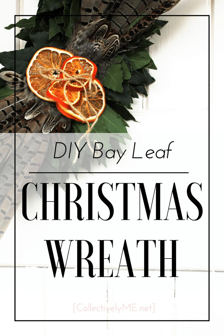 DIY Bay Leaf Christmas Wreath - CollectivelyME.net