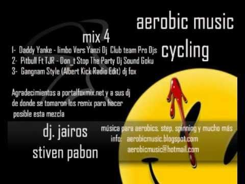 aerobic music mix 4 ciclismo de salon gangnam style, pitbul dont stop the party, limbo dady yanke  Video  Description Este es un mix creado para una clase de ciclismo de salón, de igual manera los invitamos a contactarse con nosotros, para que puedas obtener sesiones a tu gusto y puedas hacer... - #Vidéos