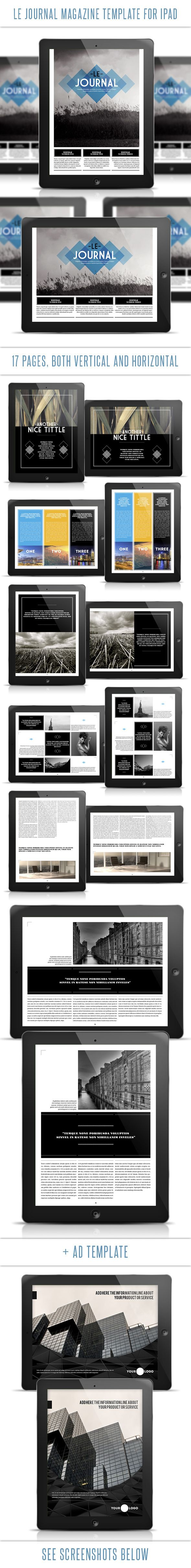 This Ipad tablet magazine template contains a total of 34 pages: 17 portrait view + 17 landscape view. Ipad resolution. Very easy to add your own images and text.    Download from: http://graphicriver.net/item/le-journal-tablet-magazine-template/4682024?ref=luuqas