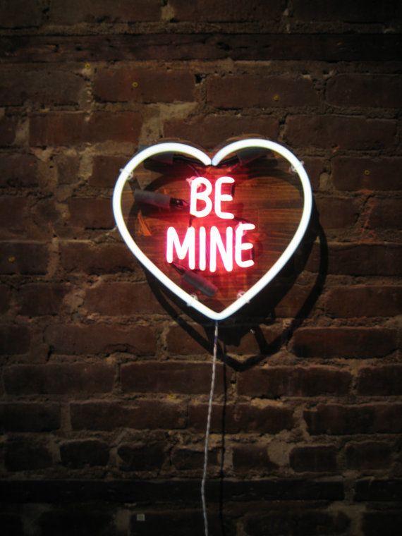 Be mine - Neon lights - Luces de neón