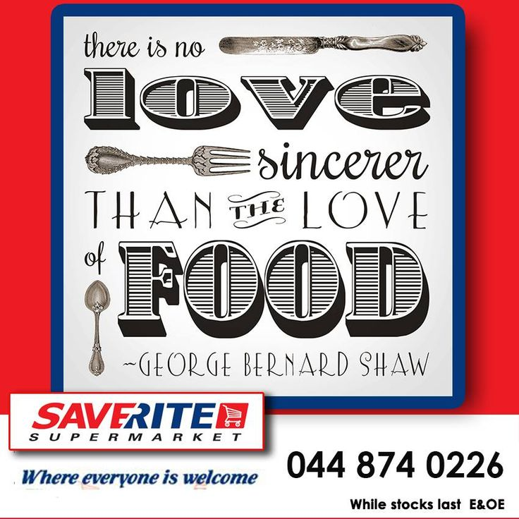 The love of food is what keeps many of us motivated during the day, what do you love the most about food? Wishing you all a blessed Sunday from Saverite Supermarket On Beach. #lifestyle #inspiration #groceries