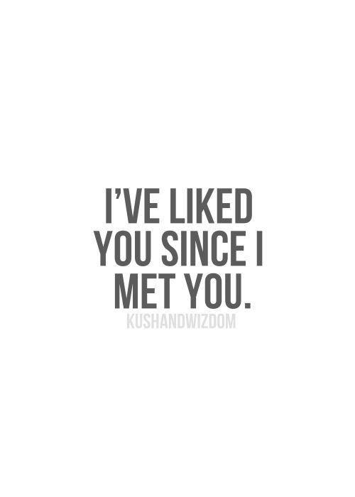 Ich habe dich gemocht, seit ich dich getroffen habe – Liebeszitate für Ihn – bedeutungsvolle Zitate