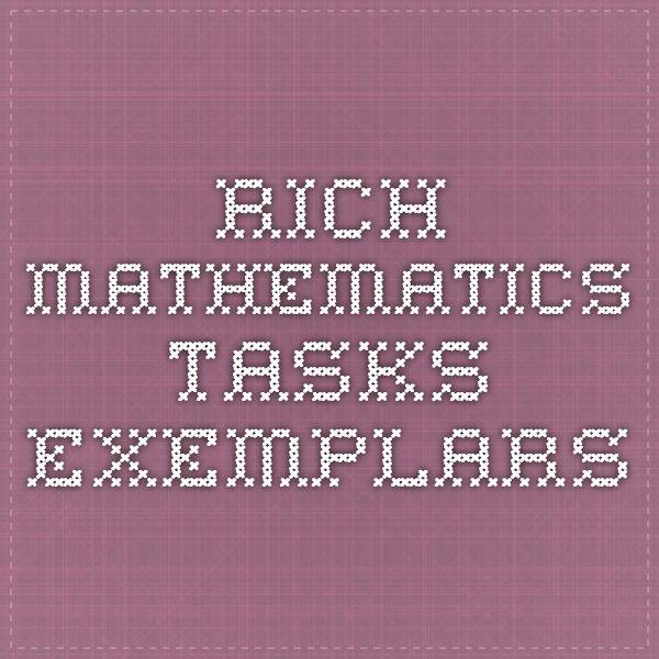 Rich Mathematics Tasks Exemplars