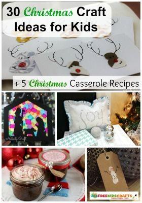 30 Christmas Craft Ideas + 5 Christmas Casserole Recipes | AllFreeKidsCrafts.com