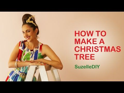 SuzelleDIY - How to Make a Christmas Tree - YouTube