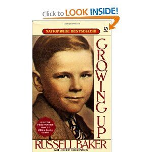 best writing book reviews images book reviews  growing up by russell baker one reader s review this book was recommended by my