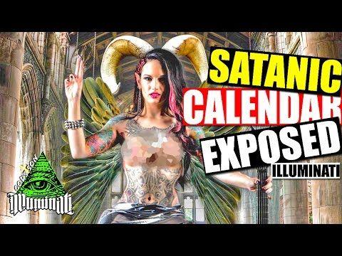 ILLUMINATI'S SATANIC CALENDAR EXPOSED