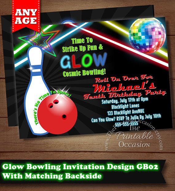 17 best NEON GLOW BOWLING BIRTHDAY PARTY IDEAS AND INVIATIONS - bowling invitation