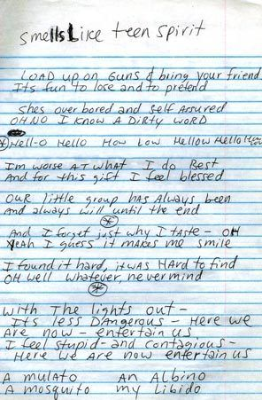"The lyrics to Nirvana's hit ""Smells Like Teen Spirit,"" by Kurt Cobain."