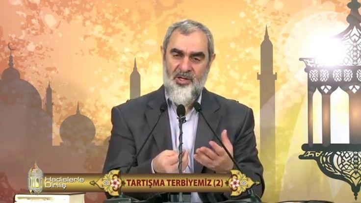 88) Hadislerle Diriliş - TARTIŞMA TERBİYEMİZ (2) - Nureddin Yıldız